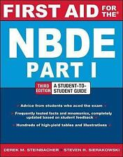 First Aid for the NBDE Pt. 1 by Derek M. Steinbacher and Steven R....
