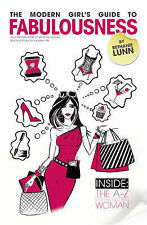 Modern Girl's Guide to Fabulousness: Your Lifestyle Bible of Services, Places, T