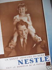 PUBLICITÉ 1930 NESTLÉ LA SANTÉ JOYEUSE DU BÉBÉ FAIT LE BONHEUR DE LA FAMILLE