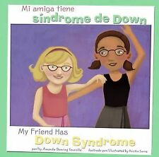 Mi amiga tiene síndrome de Down/My Friend Has Down Syndrome (Amigos con discapac