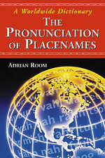 The Pronunciation of Placenames: A Worldwide Dictionary-ExLibrary