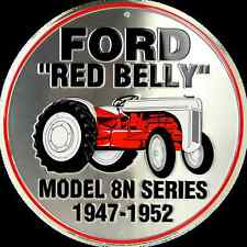 "FORD RED BELLY TRACTOR 12"" ROUND METAL RETRO SIGN MODEL 8N SERIES 1947-1952"