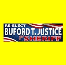 RE-ELECT BUFORD T. JUSTICE FOR SHERIFF Smokey and the Bandit BUMPER STICKER