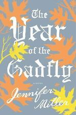 The Year of the Gadfly by Jennifer Miller (2012, Hardcover)