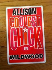 ALLISON  Coolest Chick In Wildwood New Jersey Personalized Wall Door Sign ALISON
