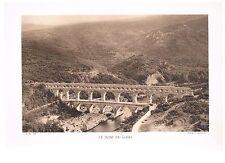 LE PONT DU GARD photo 1935