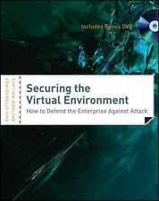 Securing the Virtual Environment, Included DVD: How to Defend the Enterprise Aga