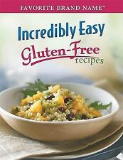 Incredibly Easy Gluten Free by Publications International Ltd. Staff Cookbook