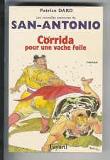 """Patrice Dard : Corrida pour une vache folle """" Nouvelles aventures de San-Antonio"""
