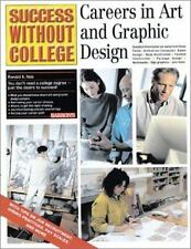 NEW - Careers in Art and Graphic Design (Success Without College)