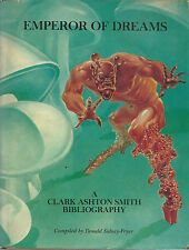 EO EMPEROR OF DREAM A CLARK ASHTON SMITH BIBLIOGRAPHY BY DONALD SIDNEY-FRYER