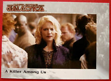 BATTLESTAR GALACTICA - Premiere Edition - Card #10 - A Killer Among Us