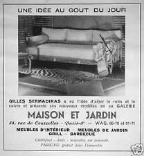 PUBLICITÉ GALERIE MAISON ET JARDIN MEUBLES D'INTÉRIEUR GILLES SERMADIRAS