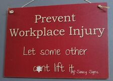 Workplace Injury Let Some Other C*nt OH&S Safety Office Man Cave Bar Shed Sign