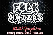 F*ck Haters /shocker Vinyl Decal Sticker JDM Funny Car Truck Diesel  1500 2500