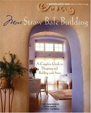 More Straw Bale Building: A Complete Guide to Designing and Building-ExLibrary