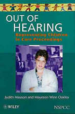 Out of Hearing: Representing Children in Court by Masson, Judith, Oakley, Maure