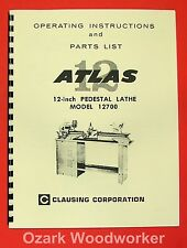 "ATLAS CLAUSING 12700 12"" Pedestal Metal Lathe Instructions & Parts Manual 0953"