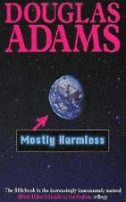 Mostly Harmless (Hitch Hiker's Guide to the Galaxy), Douglas Adams