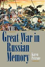 Indiana-Michigan Series in Russian and East European Studies: The Great War...