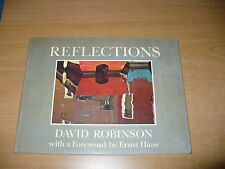 FOTOGRAFIA REFLECTIONS DAVID ROBINSON WITH A FOREWORD BY ERNST HAAS AUTOGRAFO