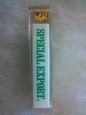 SMALL SPECIAL EXPORT BEER TAP HANDLE ( FOUR-SIDED )
