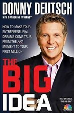 The Big Idea: How to Make Your Entrepreneurial Dreams Come True, From -ExLibrary