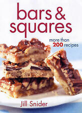 Bars and Squares: More Than 200 Recipes by Jill Snyder (Paperback, 2006)