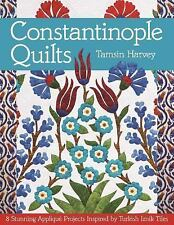 Constantinople Quilts : 8 Stunning Appliqué Projects Inspired by Turkish...