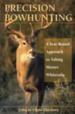 Precision Bowhunting : A Year-Round Approach to Taking Mature Whitetails by...