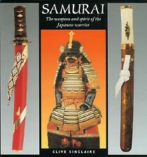 Samurai: The Weapons and Spirit of the Japanese Warrior, Clive Sinclaire, Accept