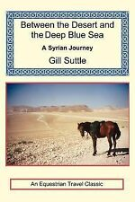 Between the Desert and the Deep Blue Sea: A Syrian Journey