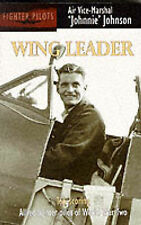 Wing Leader: Top-scoring Allied Fighter Pilot of World War Two (Fighter pilots),