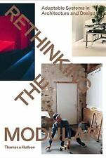Rethinking the Modular by Burkhard Meltzer and Tido von Oppeln (2016, Paperback)