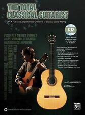 The Total Classical Guitarist: A Fun and Comprehensive Overview of Classical Gui