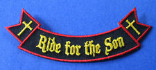 BRAND NEW RIDE FOR THE SON CHRISTIAN RELIGIOUS ROCKER IRON ON PATCH