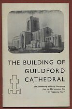 The building of Guildford Cathedral. Commentary & 64 illustrations BBC a2.524