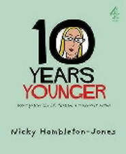 10 Years Younger,Nicky Hambleton-Jones,Excellent Book mon0000062736
