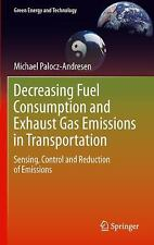 Green Energy and Technology: Decreasing Fuel Consumption and Exhaust Gas...