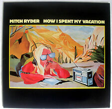 MITCH RYDER - How I Spent My Vacation LP