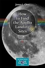 The Patrick Moore Practical Astronomy: How to Find the Apollo Landing Sites :...