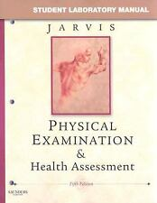 Student Laboratory Manual by Carolyn Jarvis for Physical Examination & Health..