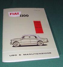 Uso e manutenzione Fiat 1100 103 D - H - H lusso e familiare use and maintenance