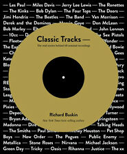Classic Tracks by Richard Buskin