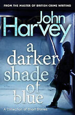 A Darker Shade of Blue, Harvey, John, New Condition