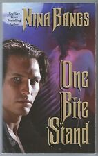 One Bite Stand by Nina Bangs (2008, Paperback)