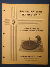 ROGERS MAJESTIC CRESCENT SERIES 350 SERVICE MANUAL ORIGINAL FACTORY ISSUE