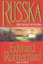 Russka The Novel of Russia by Edward Rutherfurd Hardback Author of Sarum