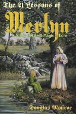 New, The 21 Lessons of Merlyn: A Study in Druid Magic and Lore, Douglas Monroe,