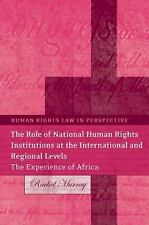 Human Rights Law in Perspective: The Role of National Human Rights...